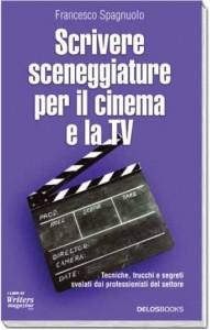 Scrivere sceneggiature per il cinema e la Tv COVER