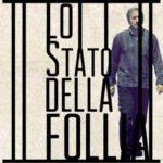 Francesco Cordio - Lo stato della follia
