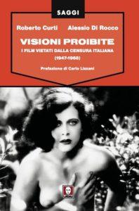 Visioni Proibite - I film vietati dalla censura italiana