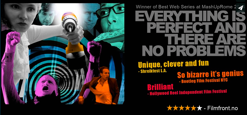 Everything is Perfect and There are no Problems - Poster