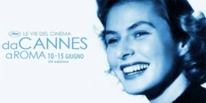 Cannes a Roma XIX edizione