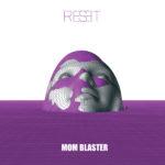 Mom Blaster_Reset_Cover