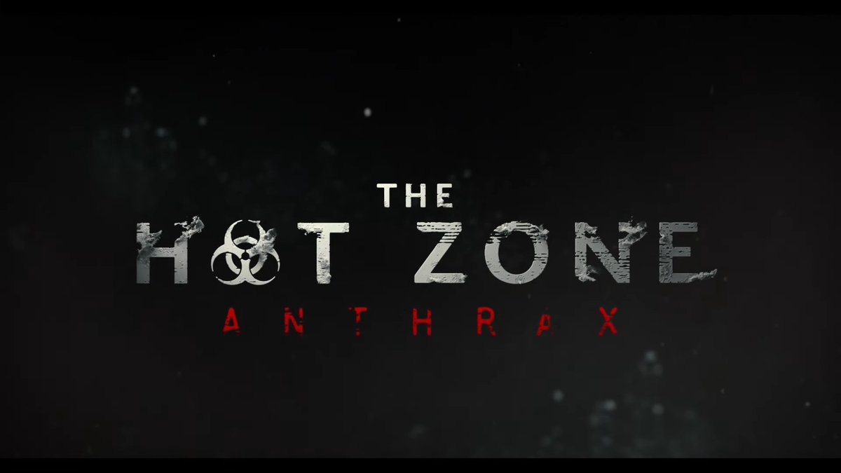 The Hot Zone: Anthrax